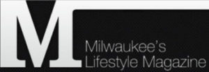 Milwaukee Lifestyle Magazine